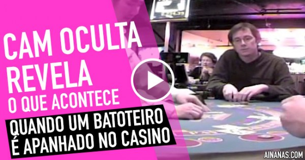 O que Acontece Quando um Batoteiro Profissional é Apanhado num Casino?
