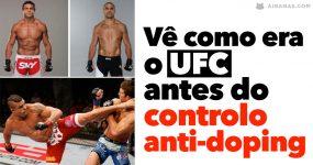 Vê como era o UFC antes dos controlos anti-doping