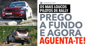 LOUCOS DO RALLY: Prego a fundo e aguenta-te!