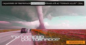 Portugueses Foram para a América CAÇAR TORNADOS [2/6]