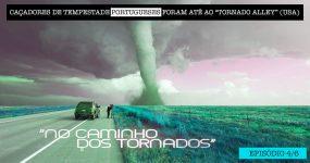 Portugueses Foram para a América CAÇAR TORNADOS [4/6]