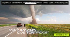 Portugueses Foram para a América CAÇAR TORNADOS [5/6]