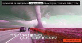Portugueses Foram para a América CAÇAR TORNADOS [6/6]