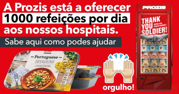 Prozis OFERECE 1000 REFEIÇÕES POR DIA aos hospitais! Sabe como ajudar
