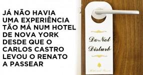 Hóspede Mostra Pesadelo em Hotel de Nova York