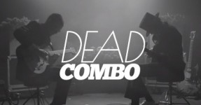 "Dead Combo lançam clip de ""A Bunch of Meninos"""