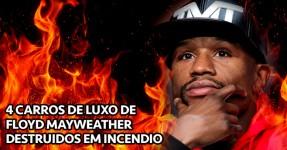 4 Carros de Luxo de Floyd Mayweather Destruidos em Incêndio