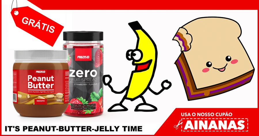 IT'S PEANUT BUTTER JELLY TIME com esta oferta Prozis!