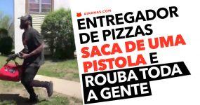 Entregador de Pizzas saca de Pistola e Rouba Toda a Gente