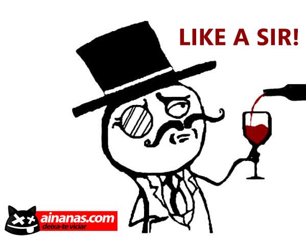 JOGO DO BIGODE: Bubadeiras Like a Sir