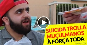 Suicida Trolla Muçulmanos à Força Toda