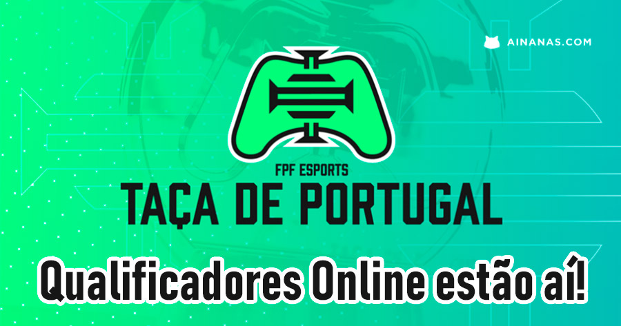 Está aí a FPF eSports Taça de Portugal!