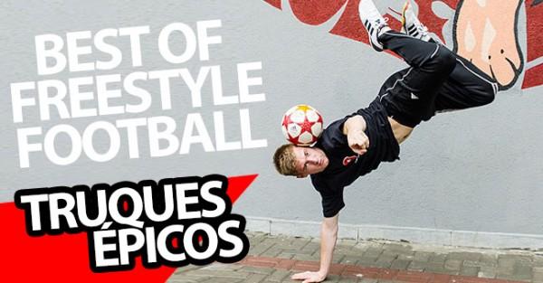 Os Melhores Truques de Freestyle Football