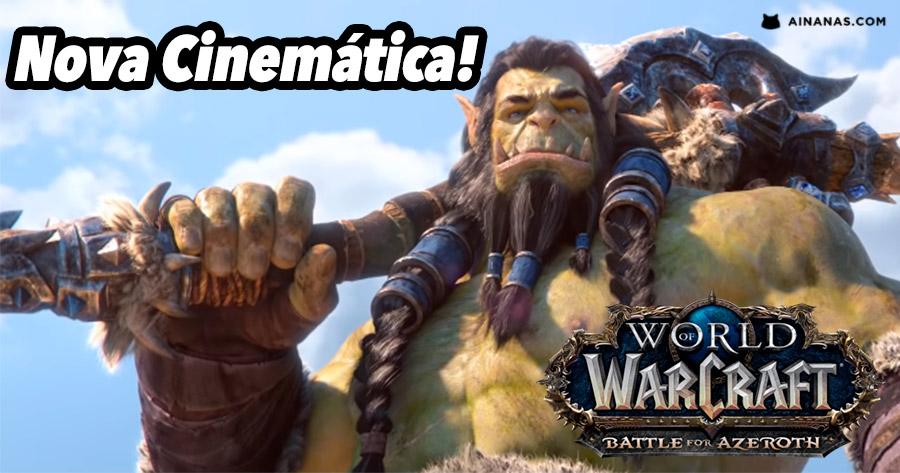Nova cinemática de World of Warcraft: Battle for Azeroth